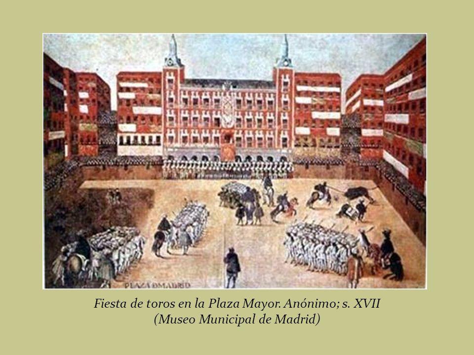 Fiesta de toros en la Plaza Mayor. Anónimo; s. XVII