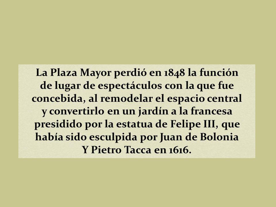 La Plaza Mayor perdió en 1848 la función