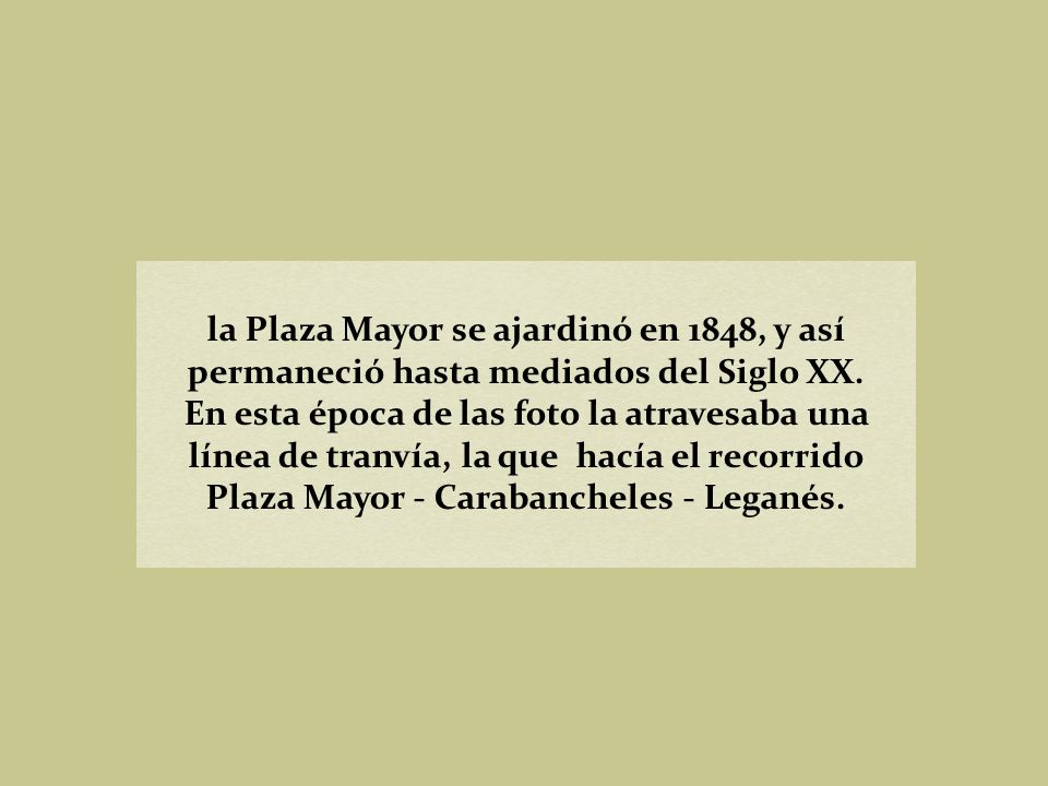 Plaza Mayor - Carabancheles - Leganés.