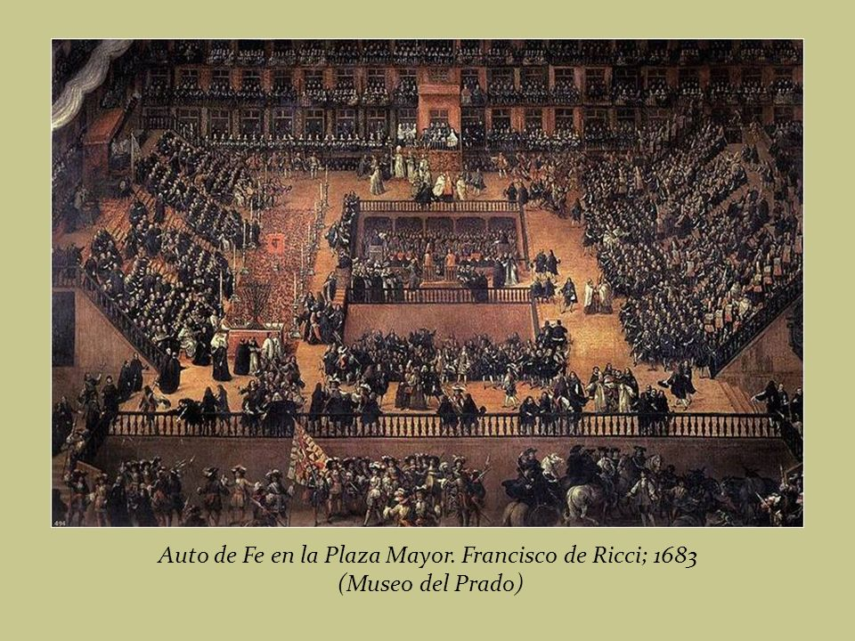 Auto de Fe en la Plaza Mayor. Francisco de Ricci; 1683
