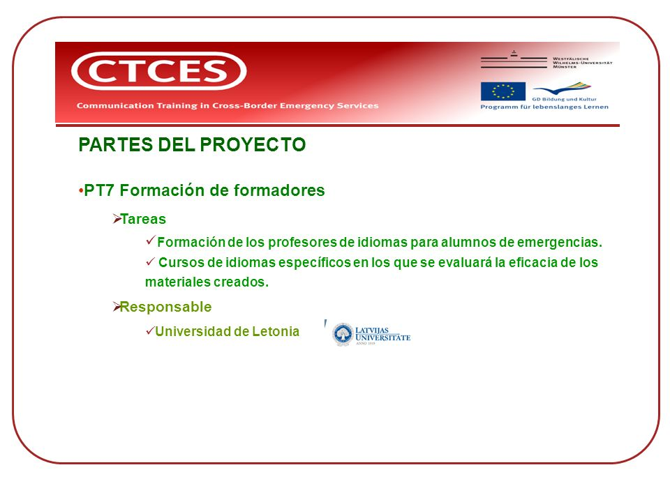 PARTES DEL PROYECTO PT7 Formación de formadores Tareas