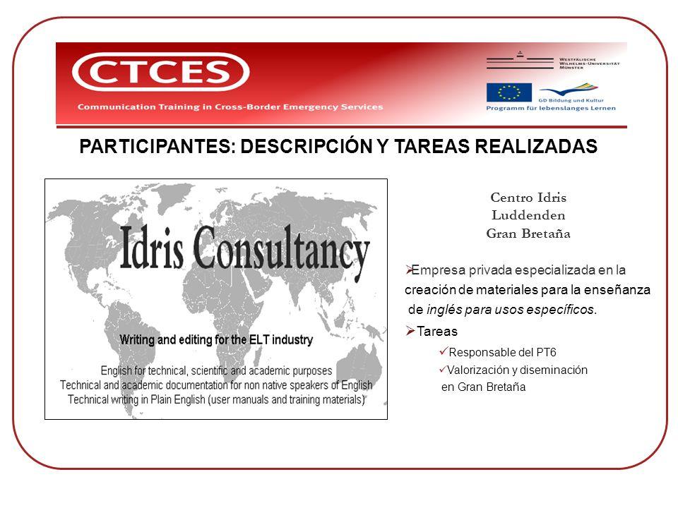 PARTICIPANTES: DESCRIPCIÓN Y TAREAS REALIZADAS
