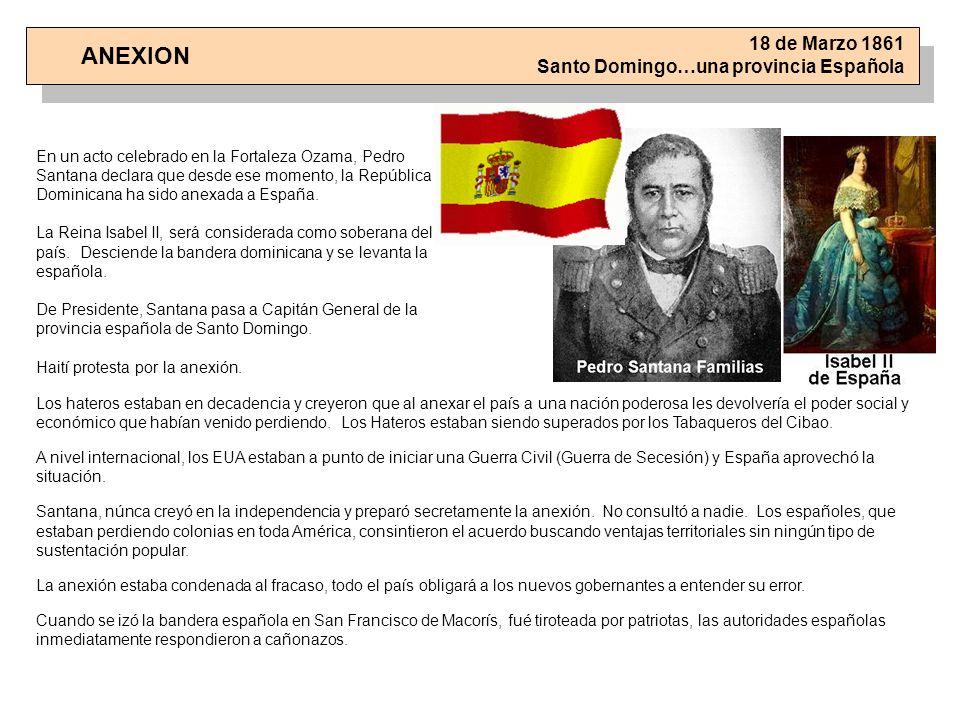 18 de Marzo 1861 Santo Domingo…una provincia Española