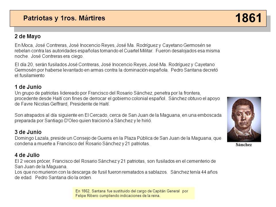 1861 Patriotas y 1ros. Mártires 2 de Mayo 1 de Junio 3 de Junio