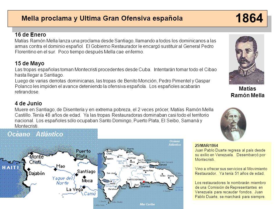 1864 Mella proclama y Ultima Gran Ofensiva española 16 de Enero