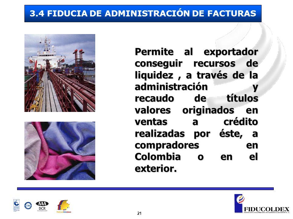 3.4 FIDUCIA DE ADMINISTRACIÓN DE FACTURAS