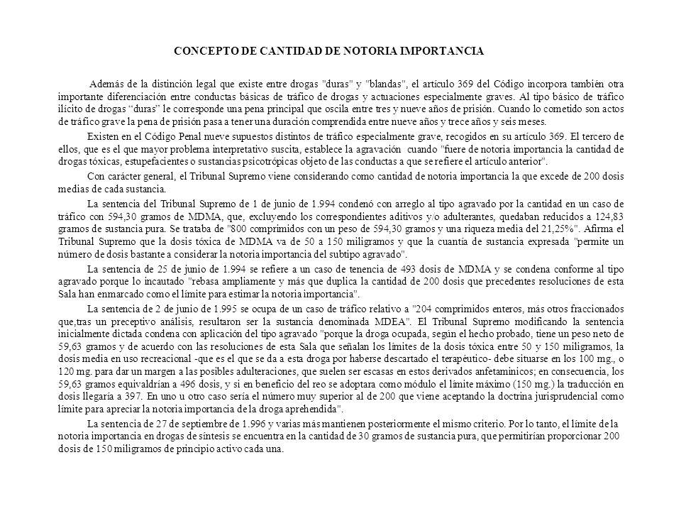 CONCEPTO DE CANTIDAD DE NOTORIA IMPORTANCIA