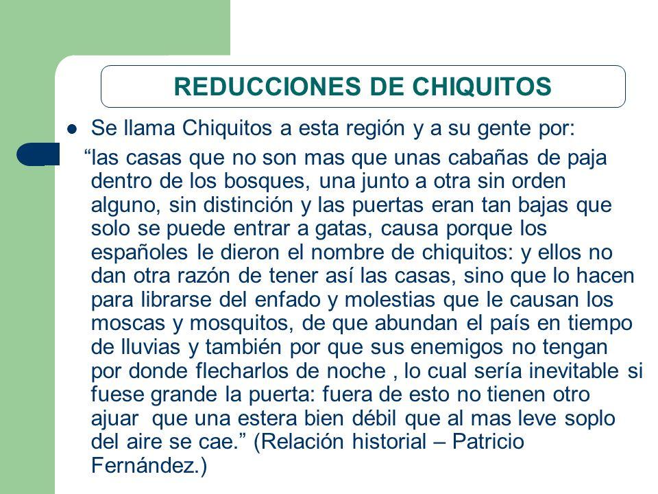 REDUCCIONES DE CHIQUITOS
