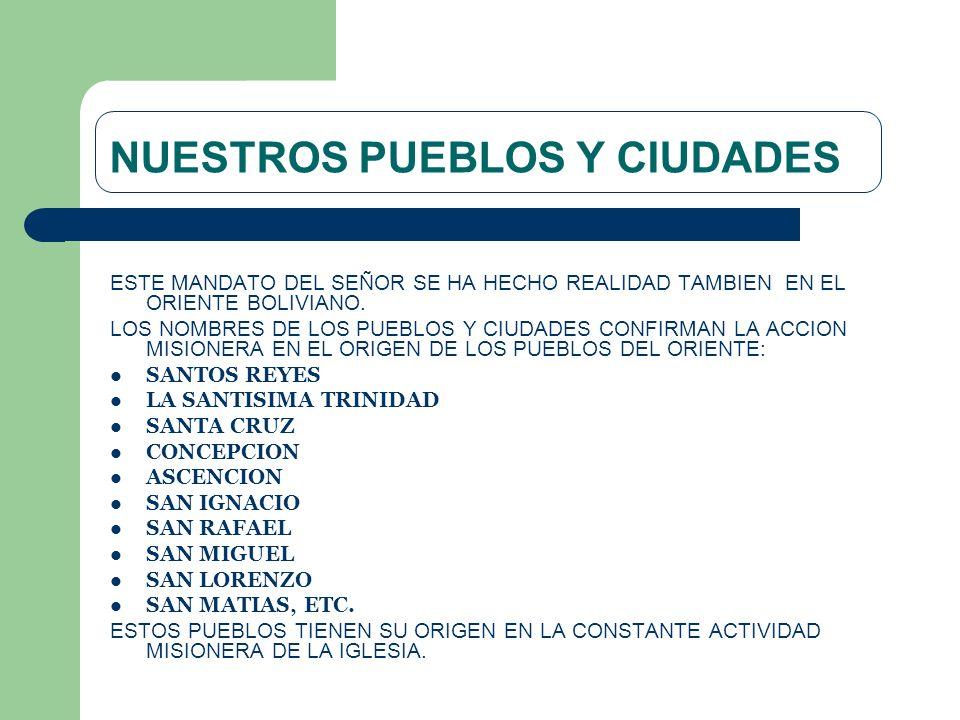 NUESTROS PUEBLOS Y CIUDADES