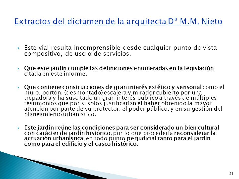 Extractos del dictamen de la arquitecta Dª M.M. Nieto