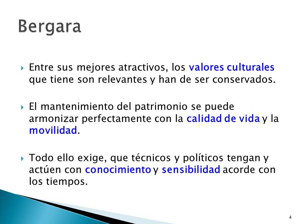 Bergara Entre sus mejores atractivos, los valores culturales que tiene son relevantes y han de ser conservados.