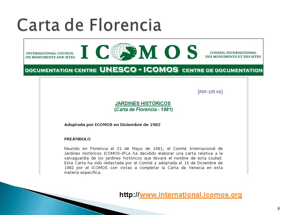 Carta de Florencia http://www.international.icomos.org 6