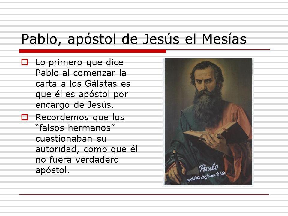 Pablo, apóstol de Jesús el Mesías
