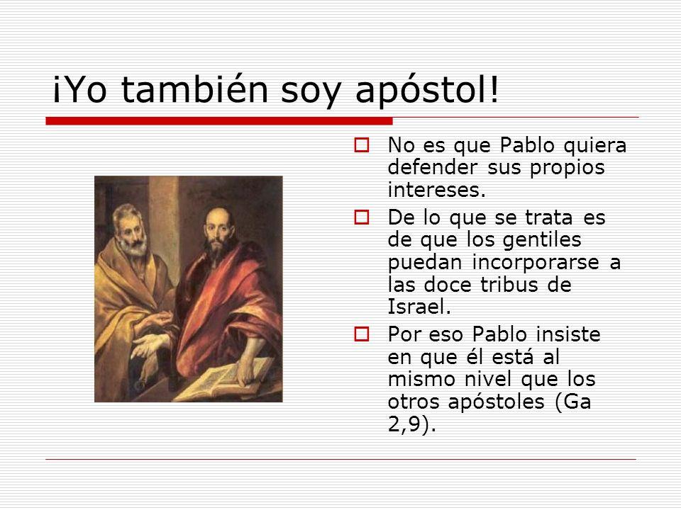 ¡Yo también soy apóstol!