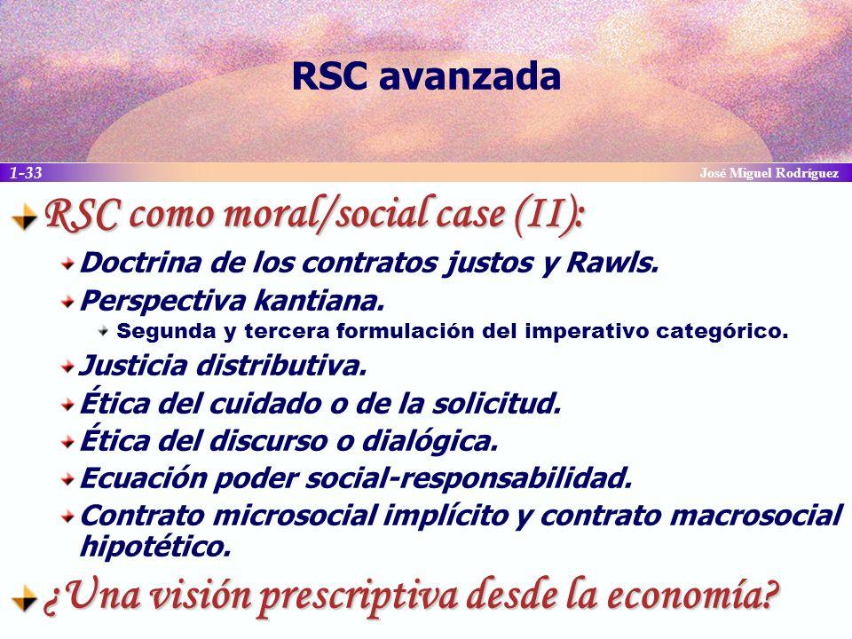 RSC como moral/social case (II):
