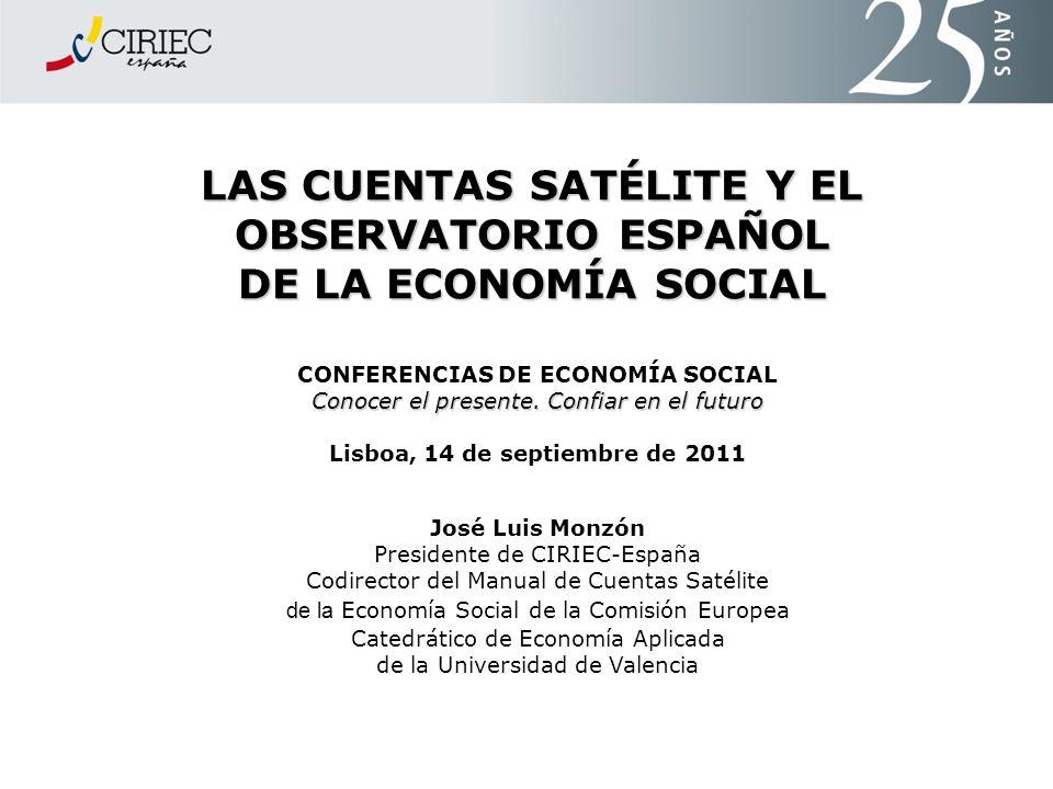 LAS CUENTAS SATÉLITE Y EL OBSERVATORIO ESPAÑOL DE LA ECONOMÍA SOCIAL