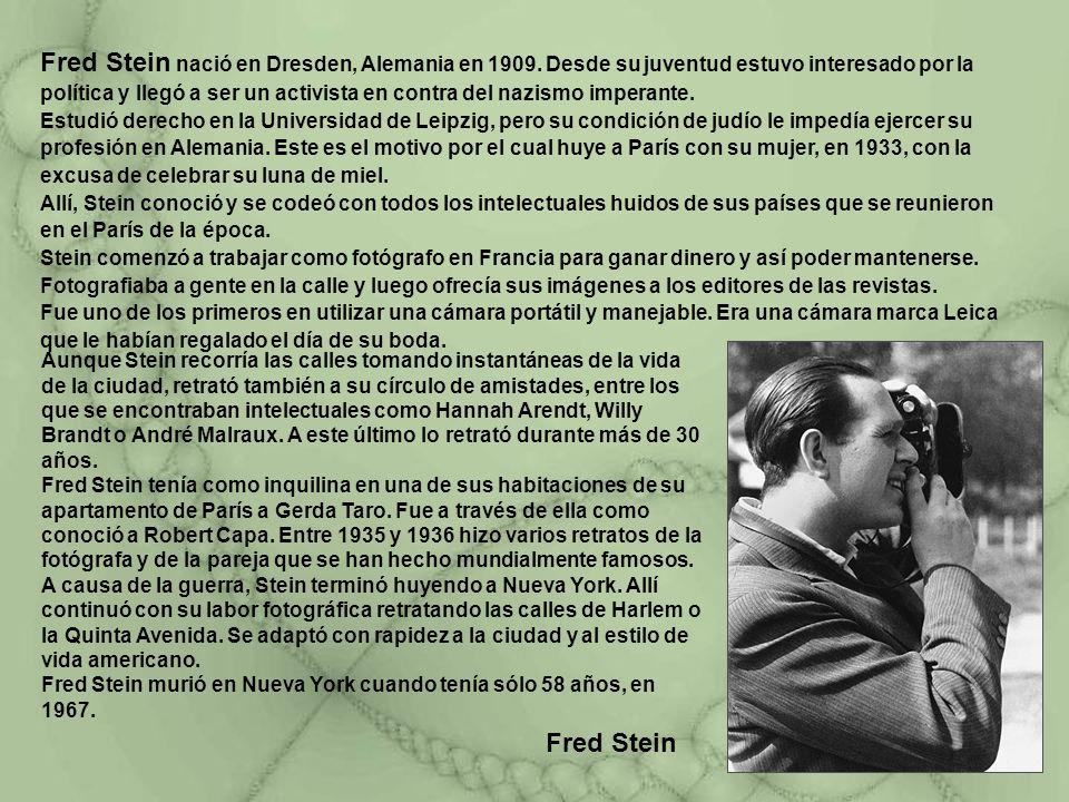 Fred Stein nació en Dresden, Alemania en 1909