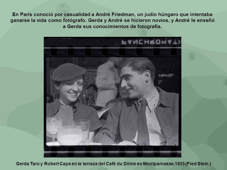 En París conoció por casualidad a André Friedman, un judío húngaro que intentaba ganarse la vida como fotógrafo. Gerda y André se hicieron novios, y André le enseñó a Gerda sus conocimientos de fotografía.