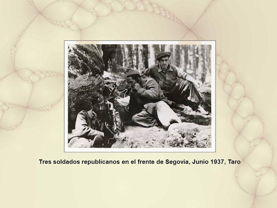 Tres soldados republicanos en el frente de Segovia, Junio 1937, Taro