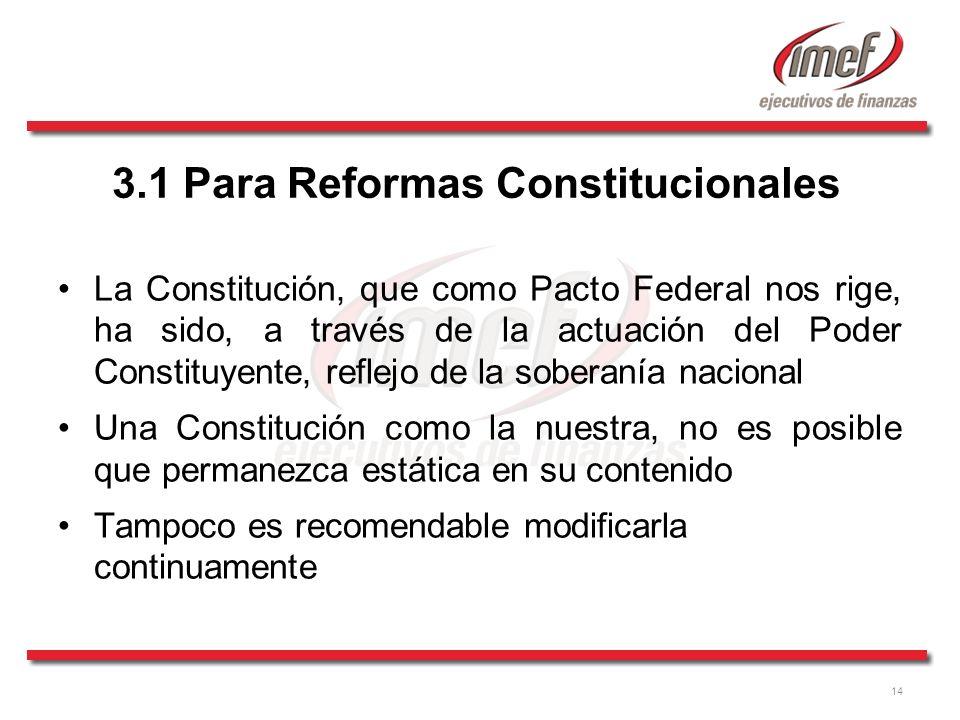3.1 Para Reformas Constitucionales