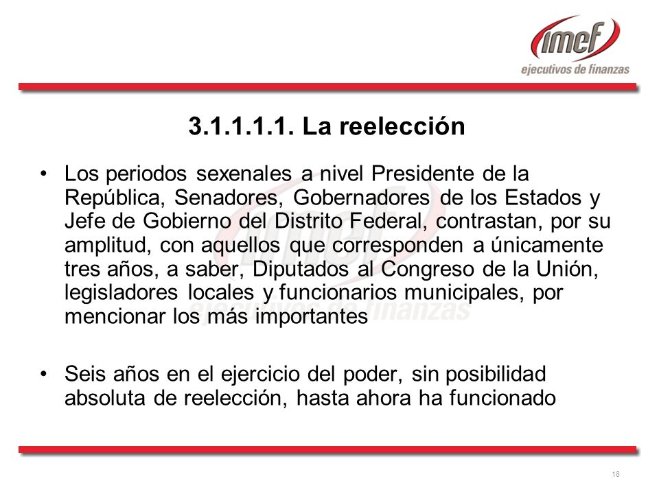 3.1.1.1.1. La reelección