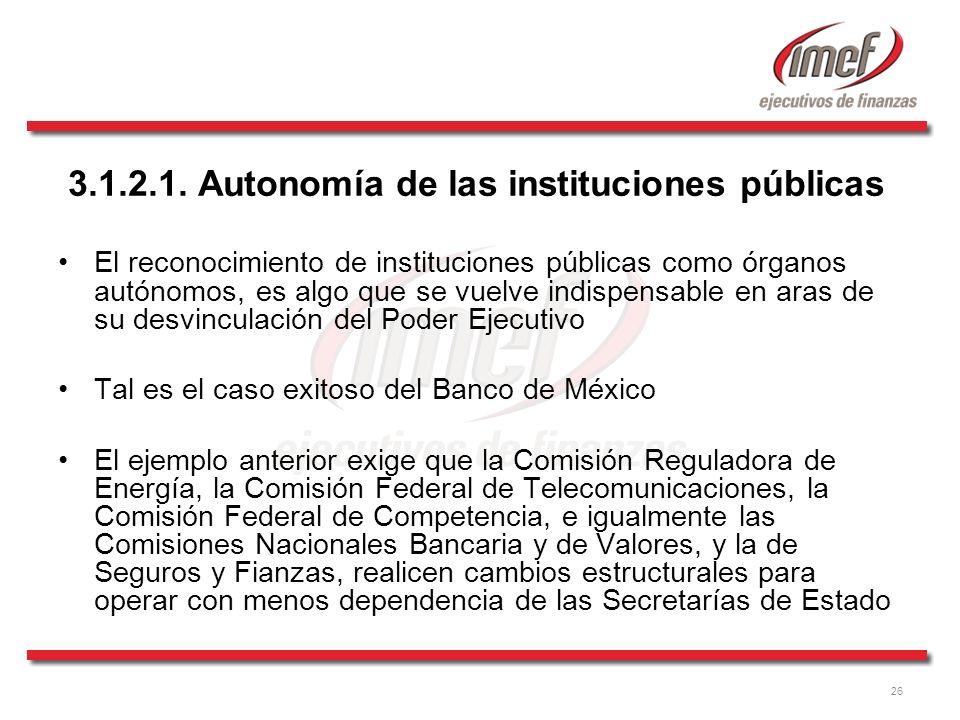 3.1.2.1. Autonomía de las instituciones públicas