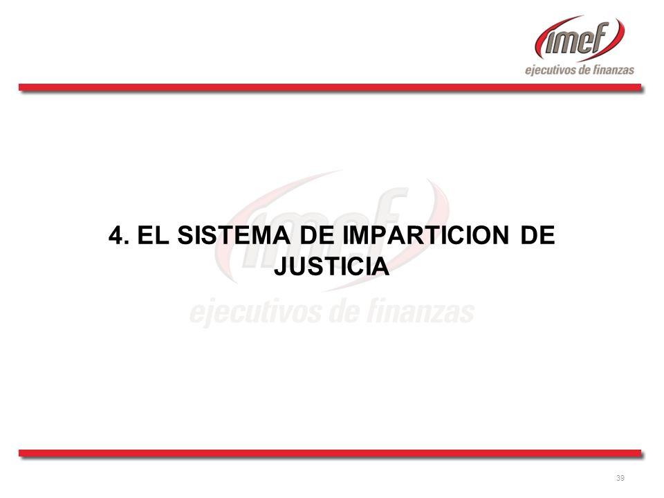 4. EL SISTEMA DE IMPARTICION DE JUSTICIA