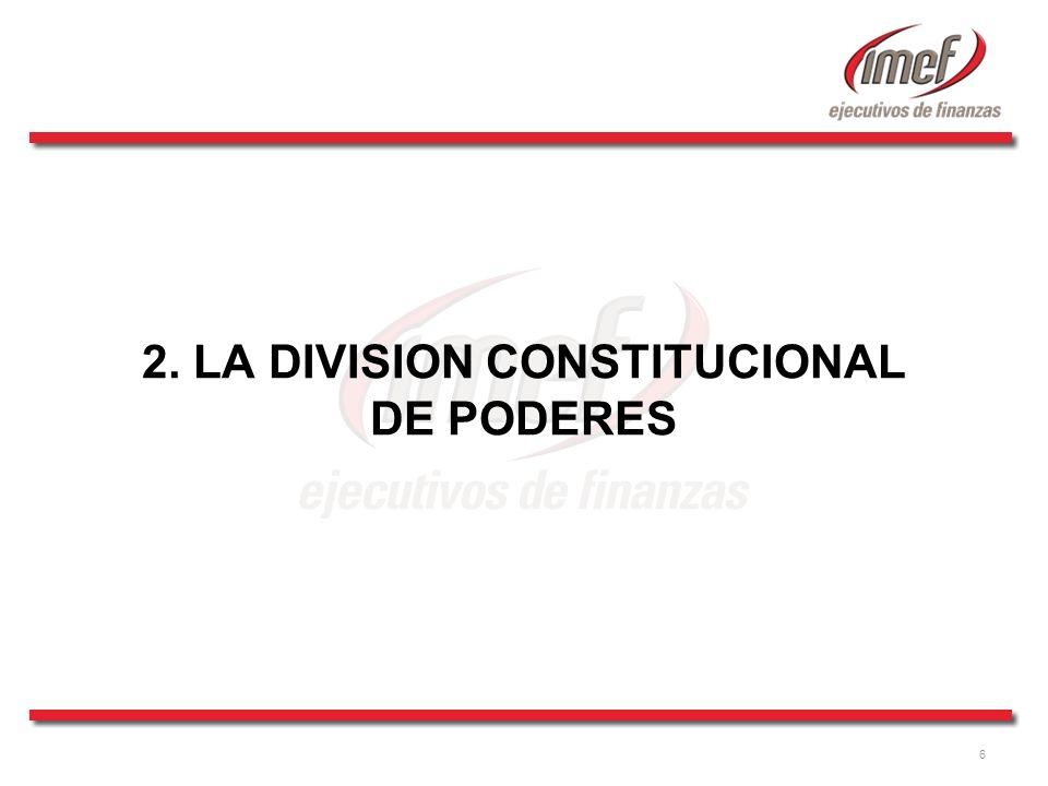 2. LA DIVISION CONSTITUCIONAL DE PODERES