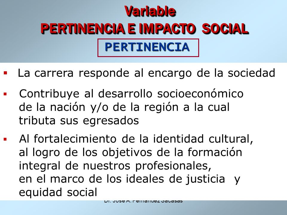 Variable PERTINENCIA E IMPACTO SOCIAL