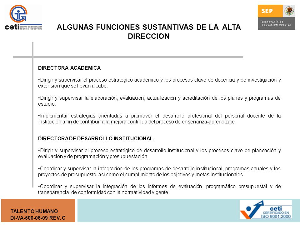 ALGUNAS FUNCIONES SUSTANTIVAS DE LA ALTA DIRECCION