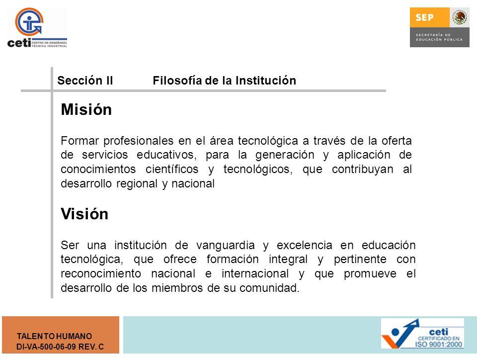 Misión Visión Sección II Filosofía de la Institución