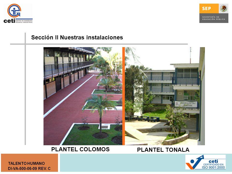 Sección II Nuestras instalaciones