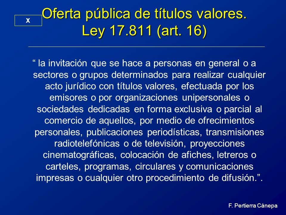 Oferta pública de títulos valores. Ley 17.811 (art. 16)