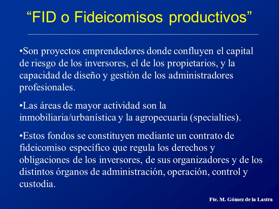 FID o Fideicomisos productivos