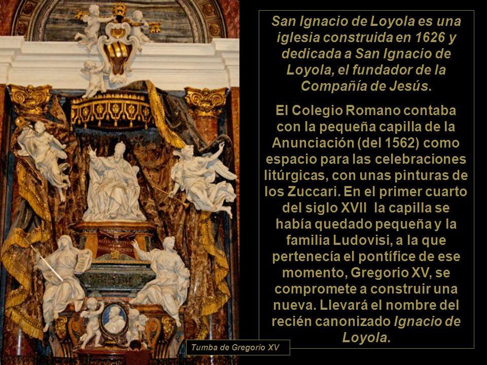 San Ignacio de Loyola es una iglesia construida en 1626 y dedicada a San Ignacio de Loyola, el fundador de la Compañía de Jesús.