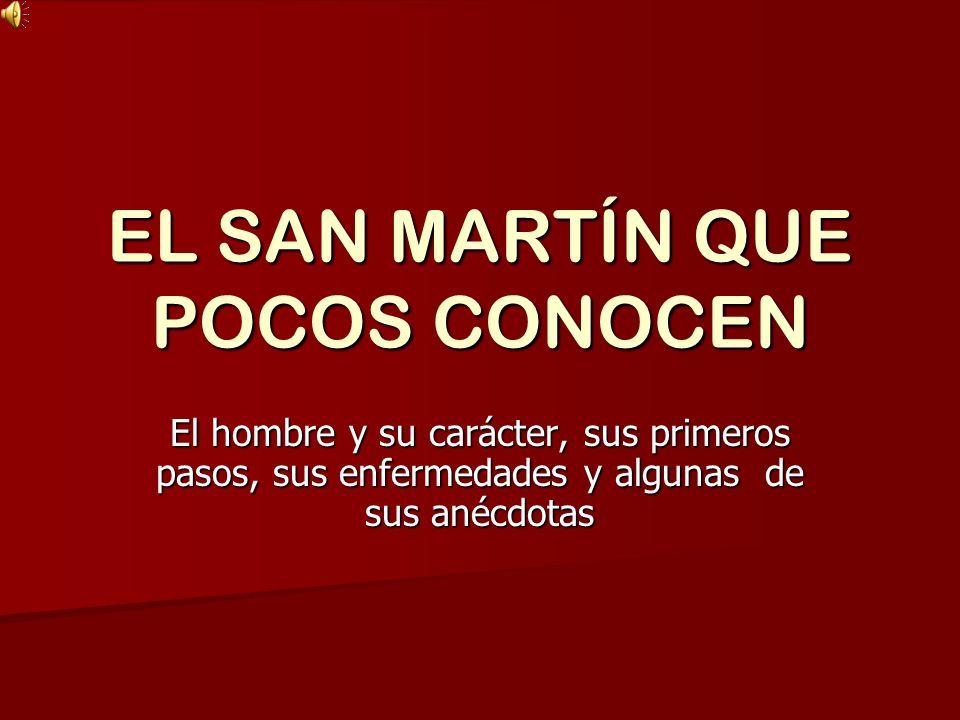 EL SAN MARTÍN QUE POCOS CONOCEN