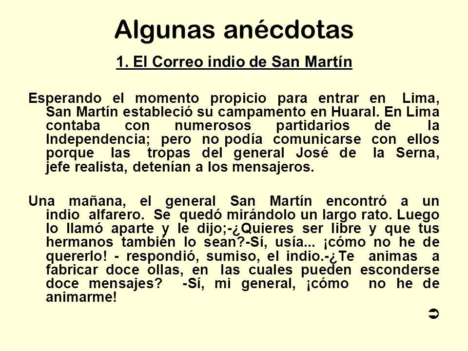 1. El Correo indio de San Martín