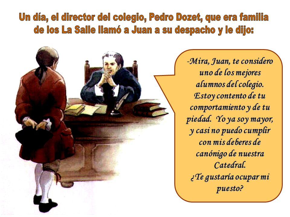 Un día, el director del colegio, Pedro Dozet, que era familia
