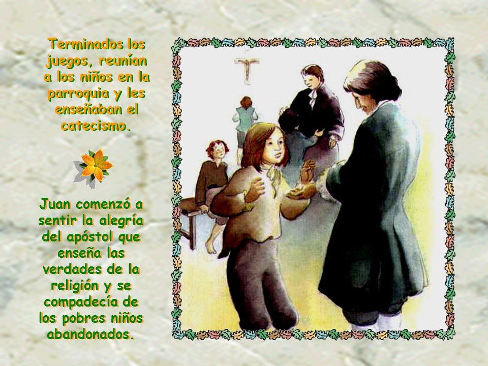 Terminados los juegos, reunían a los niños en la parroquia y les enseñaban el catecismo.