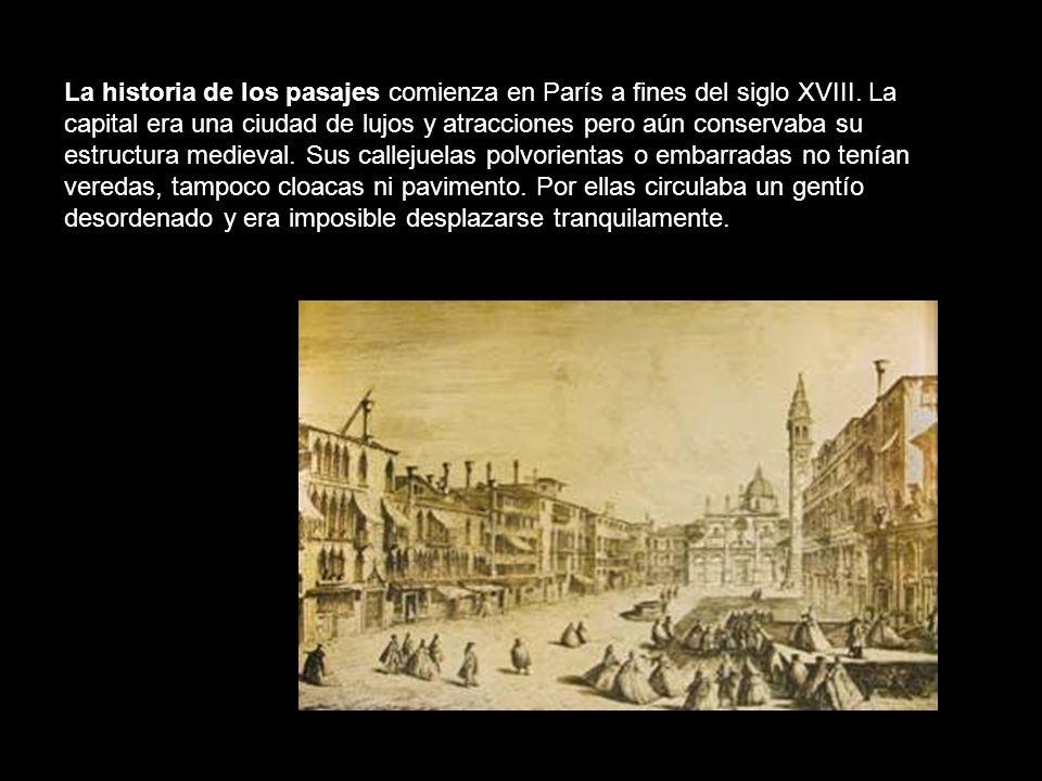 La historia de los pasajes comienza en París a fines del siglo XVIII