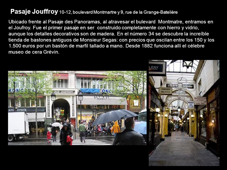 Pasaje Jouffroy 10-12, boulevard Montmartre y 9, rue de la Grange-Batelière