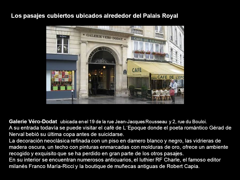 Los pasajes cubiertos ubicados alrededor del Palais Royal