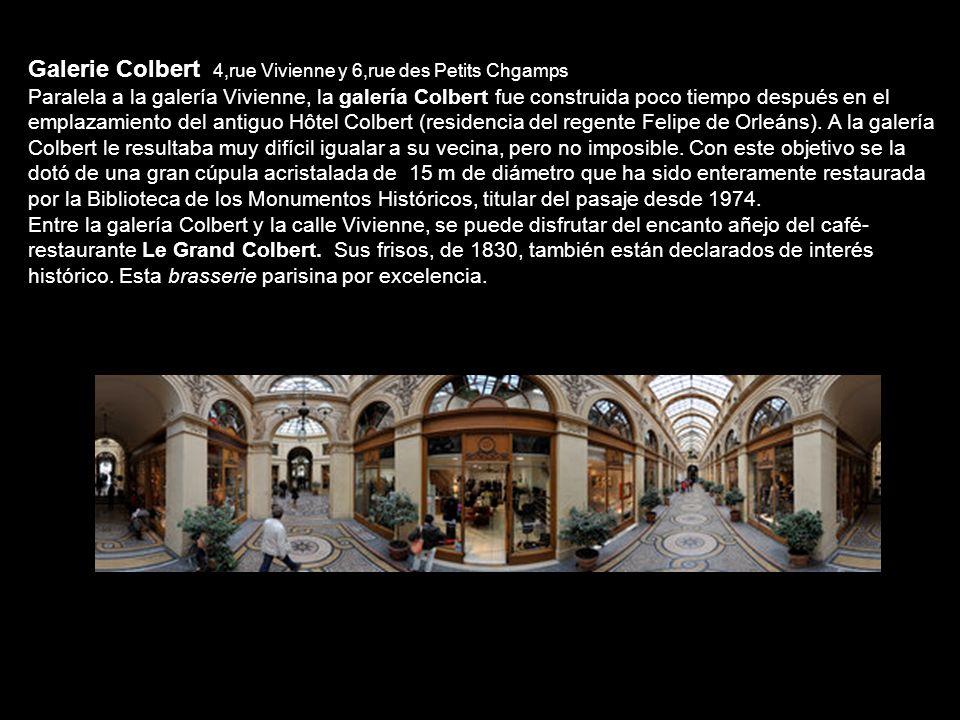 Galerie Colbert 4,rue Vivienne y 6,rue des Petits Chgamps