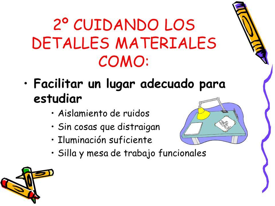2º CUIDANDO LOS DETALLES MATERIALES COMO: