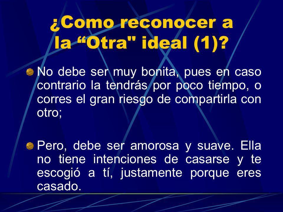 ¿Como reconocer a la Otra ideal (1)