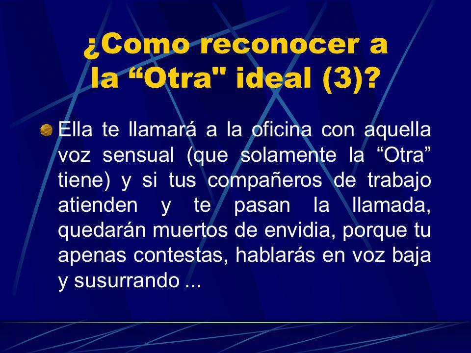 ¿Como reconocer a la Otra ideal (3)