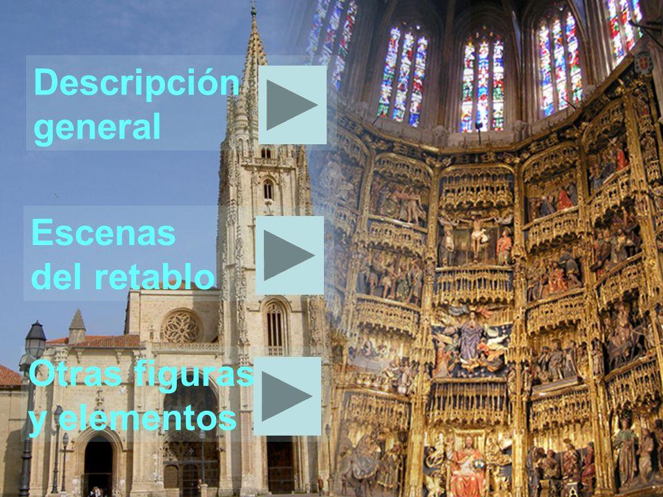Descripción general Escenas del retablo Otras figuras y elementos