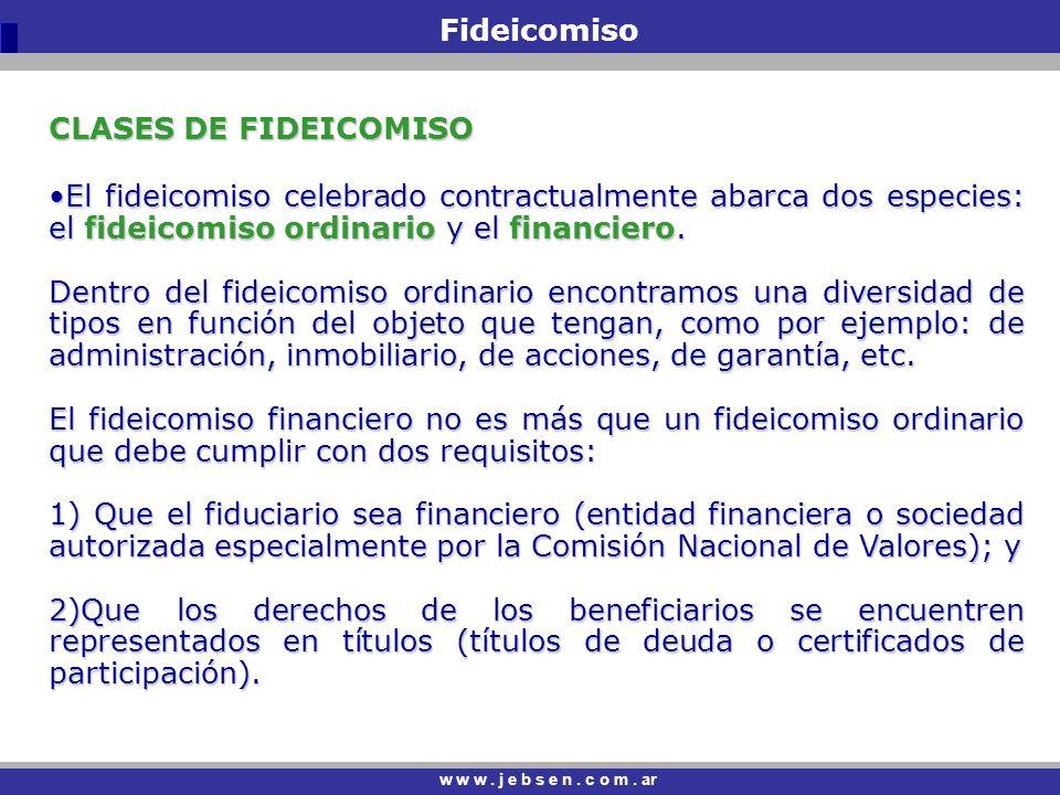 Fideicomiso CLASES DE FIDEICOMISO