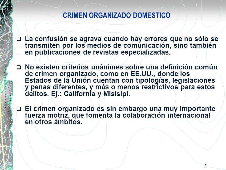 CRIMEN ORGANIZADO DOMESTICO