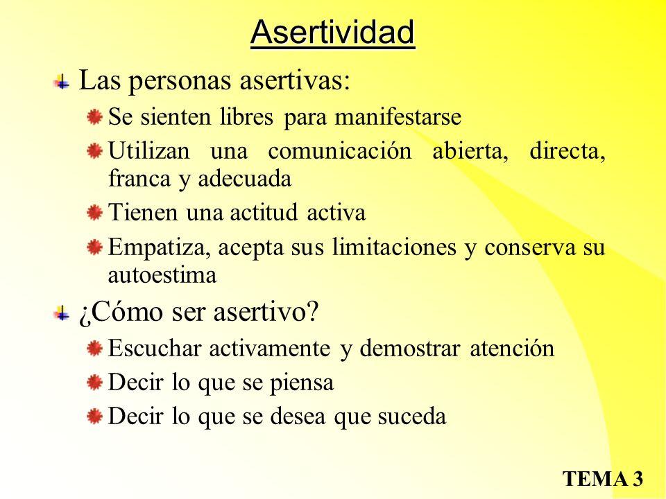 Asertividad Las personas asertivas: ¿Cómo ser asertivo